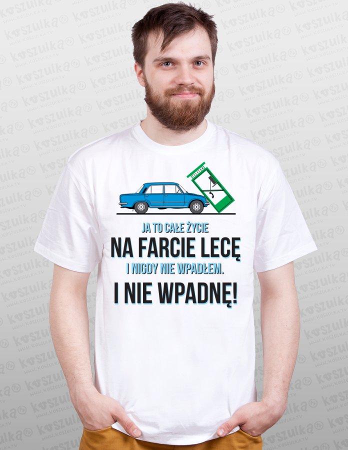 http://koszulka.tv/images2/2216/2216-ja-to-cale-zycie-na-farcie-lece-m_tshirt_bialy.jpg